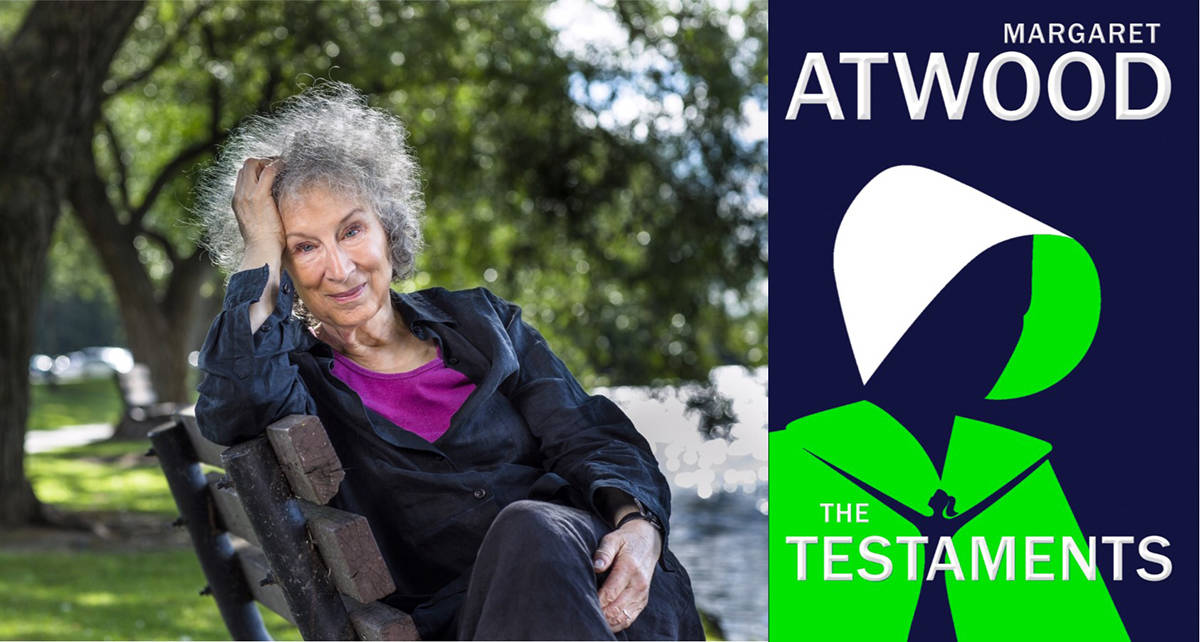 Margaret Atwood's sequel to The Handmaid's Tale, entitled The Testaments, hits bookstore shelves Sept. 10. The famed Canadian author is at UVic's Farquhar Auditorium for a talk and Q&A on Sept. 27. Collage courtesy Munro's Books