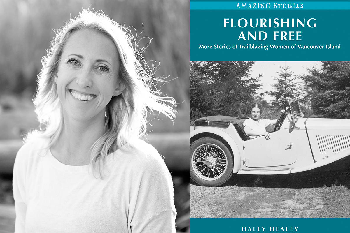 Nanaimo author Haley Healey recently launched her second book, 'Flourishing and Free: More Stories of Trailblazing Women of Vancouver Island.' (Photo courtesy Kristin Wenberg)